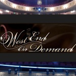 West End on Demand Banner
